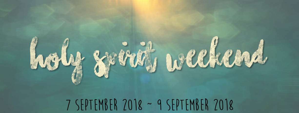 Holy Spirit Weekend